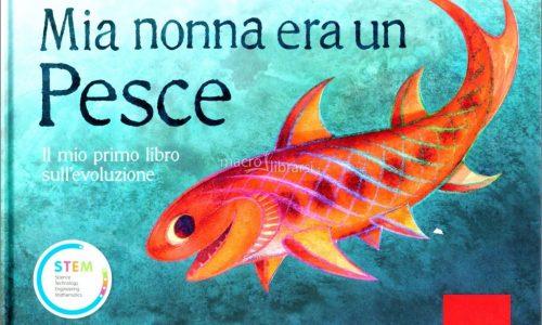 Darwin, il libro Mia nonna era un pesce